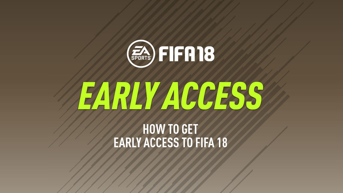 fifa-18-early-access